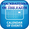 Foundations of the Faith - Calendar of Events