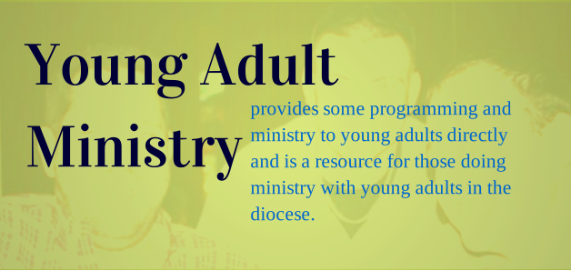 Young Adult Ministry - Parish Vitality and Mission